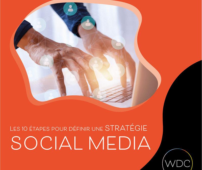Les 10 étapes pour définir une stratégie social media